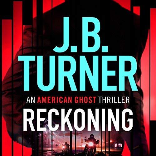 Reckoning by J.B. Turner