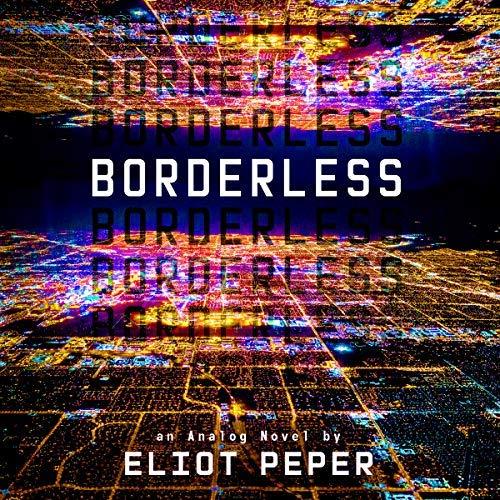 Borderless by Eliot Peper